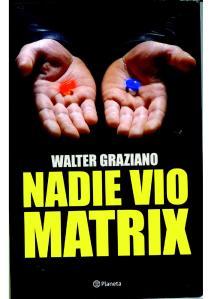 nadie_vio_matrix